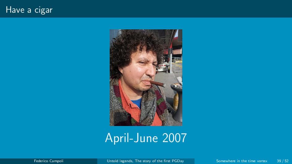 Have a cigar April-June 2007 Federico Campoli U...