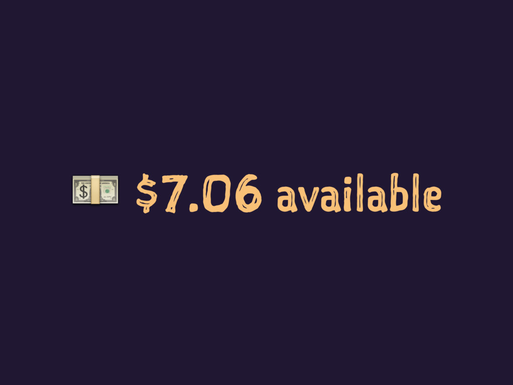 ! $7.06 available