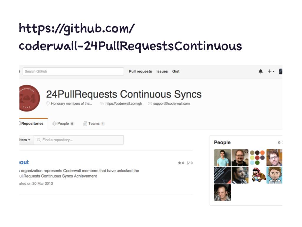 https://github.com/ coderwall-24PullRequestsCon...