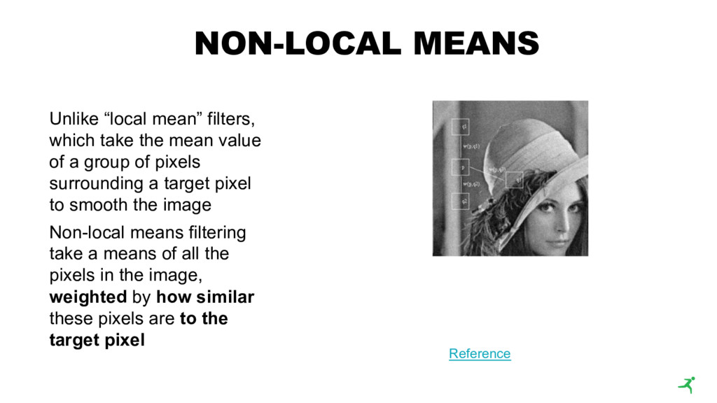 """Unlike """"local mean"""" filters, which take the mea..."""