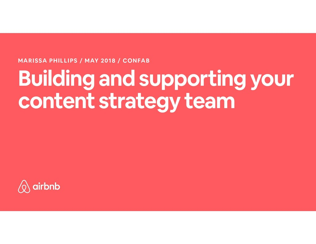 Building and supporting your content strategy t...