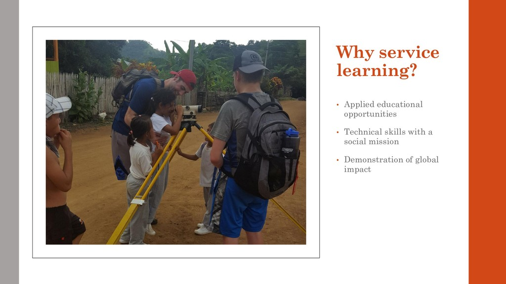 Why service learning? • Applied educational opp...