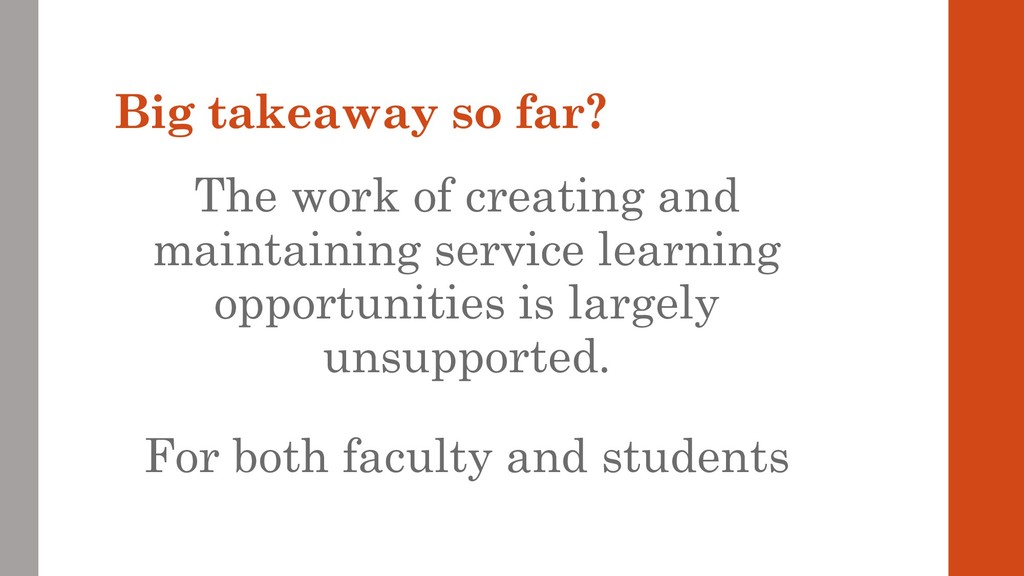 Big takeaway so far? The work of creating and m...