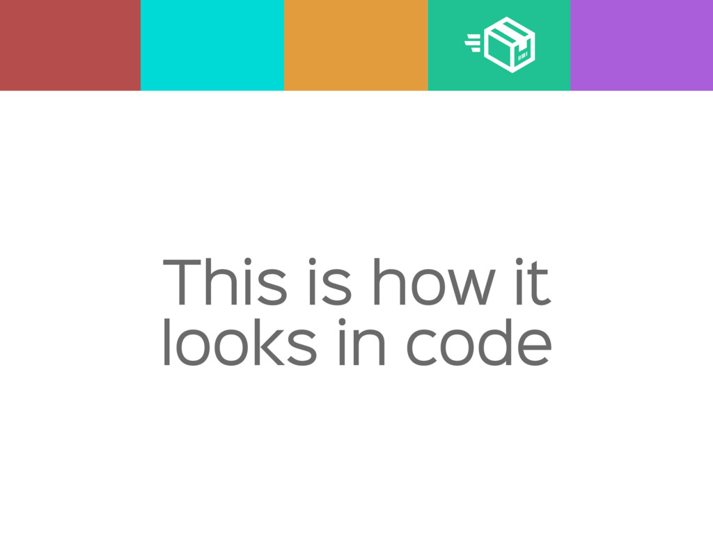 This is how it looks in code