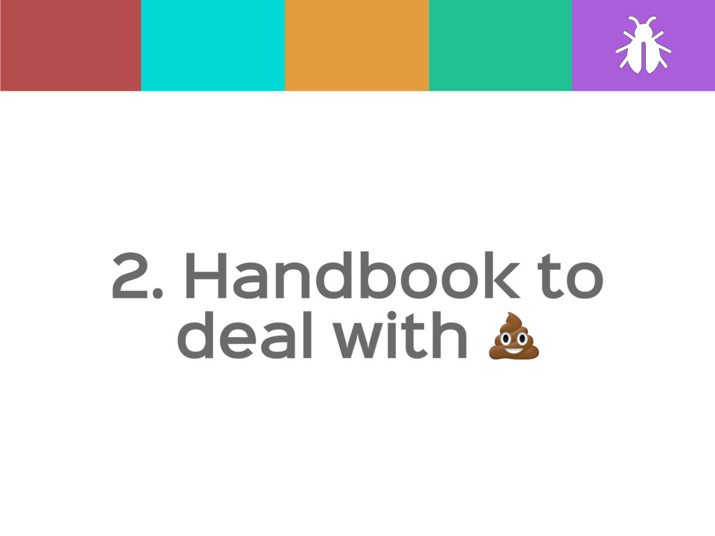 2. Handbook to deal with