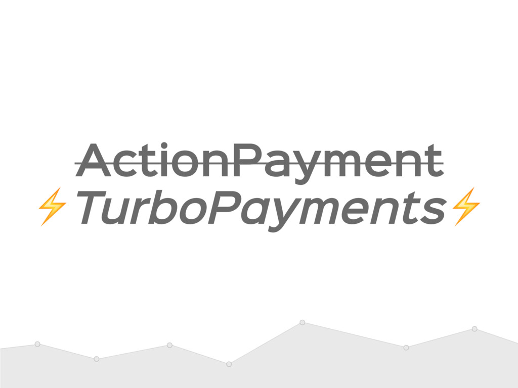 ActionPayment  ⚡TurboPayments⚡