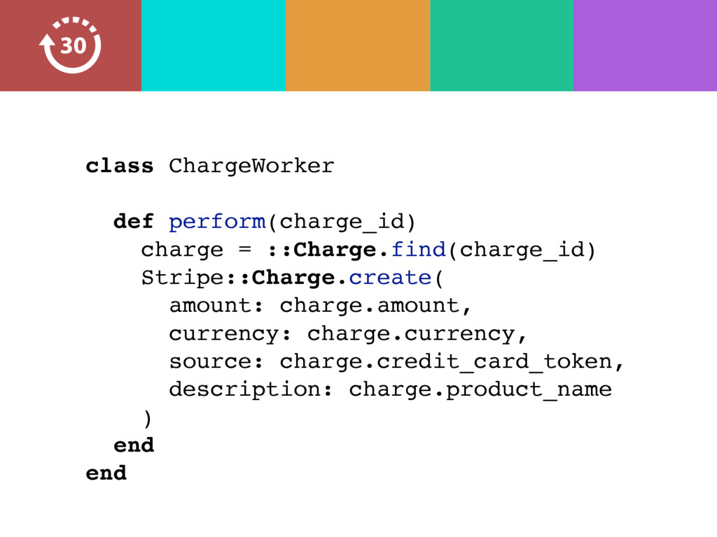 class ChargeWorker def perform(charge_id) charg...