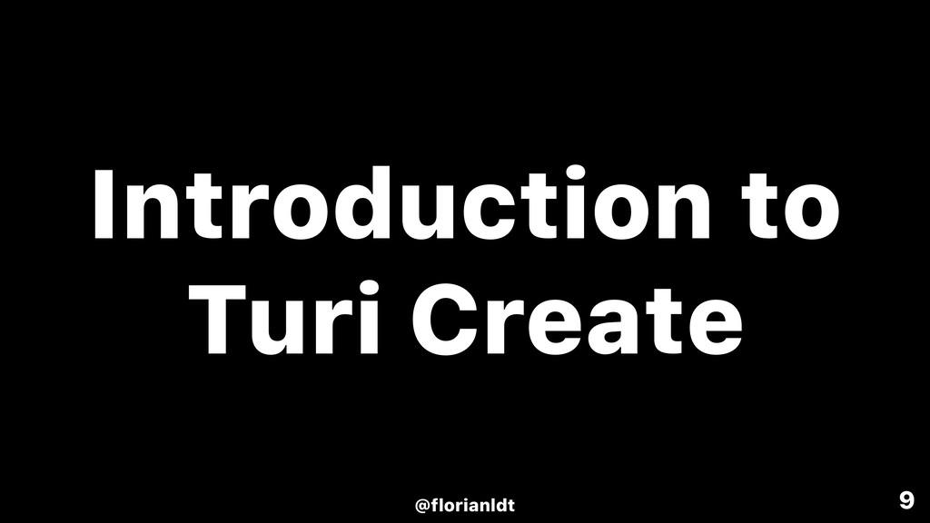 9 Introduction to Turi Create @florianldt