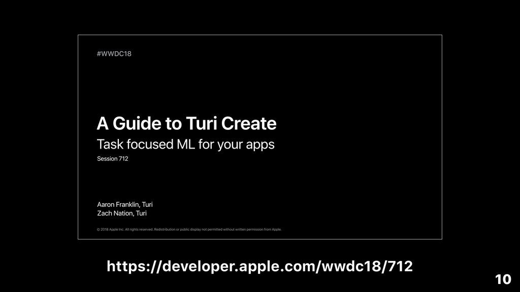 https://developer.apple.com/wwdc18/712 10