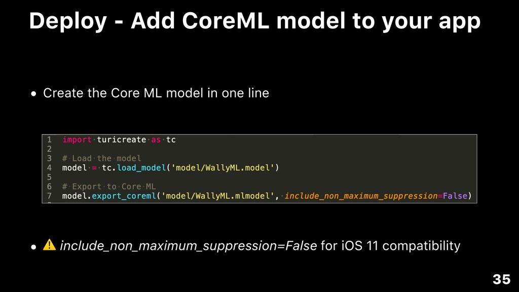 Deploy - Add CoreML model to your app • Create ...