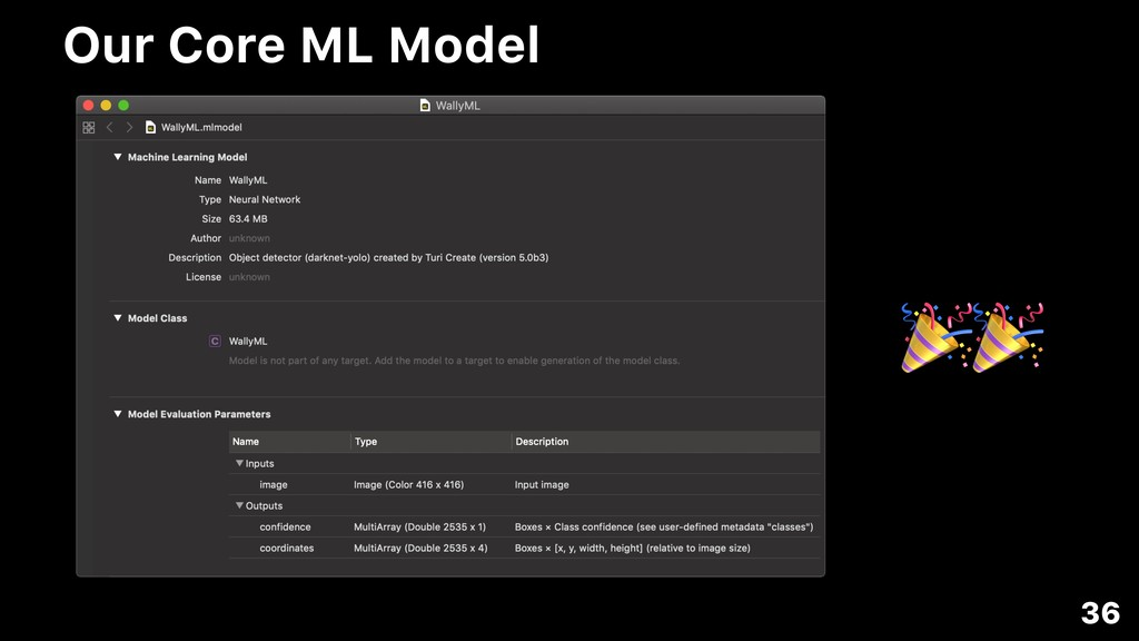 Our Core ML Model 36