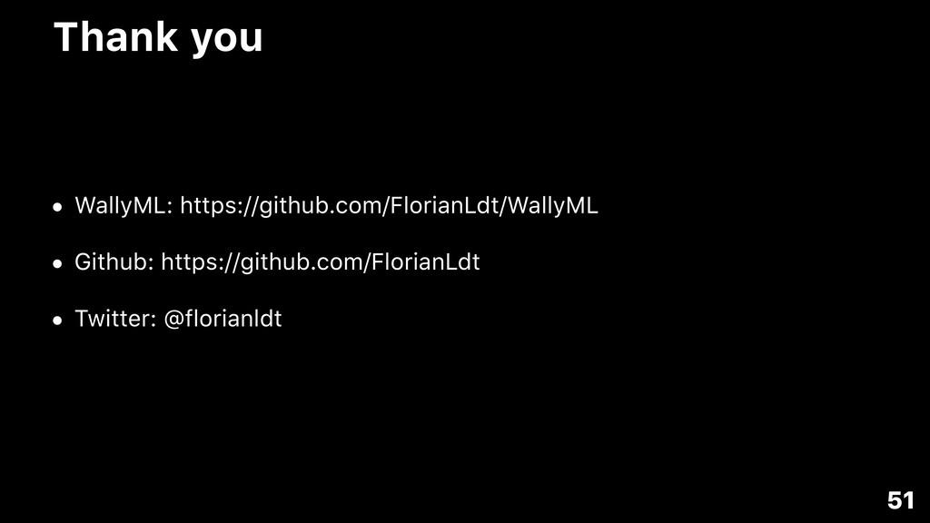 • WallyML: https://github.com/FlorianLdt/WallyM...