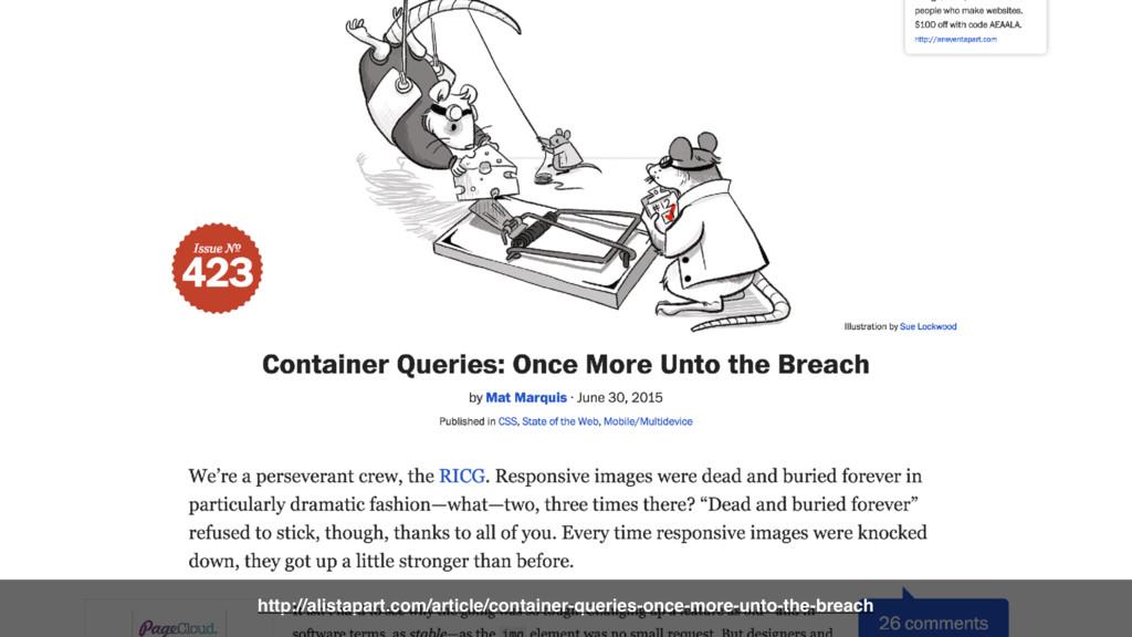 http://alistapart.com/article/container-queries...