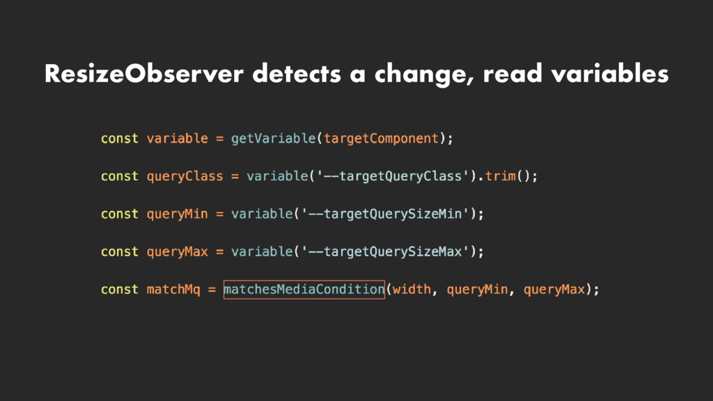 ResizeObserver detects a change, read variables