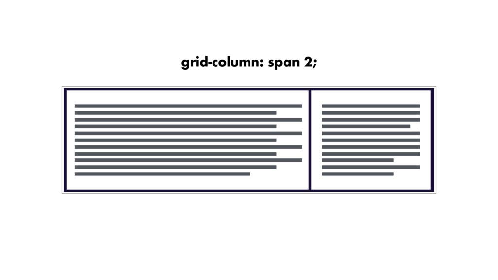 grid-column: span 2;