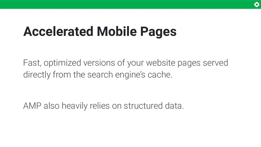 Accelerated Mobile Pages Fast, optimized versio...