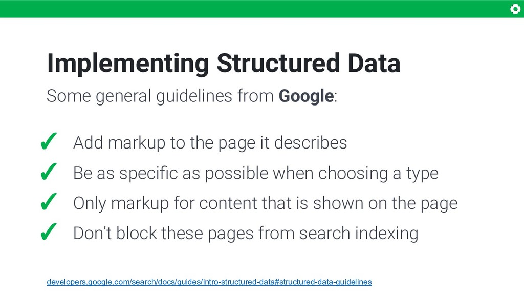 Implementing Structured Data ✓ Add markup to th...