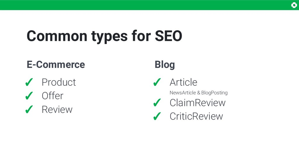 Common types for SEO E-Commerce ✓ Product ✓ Off...