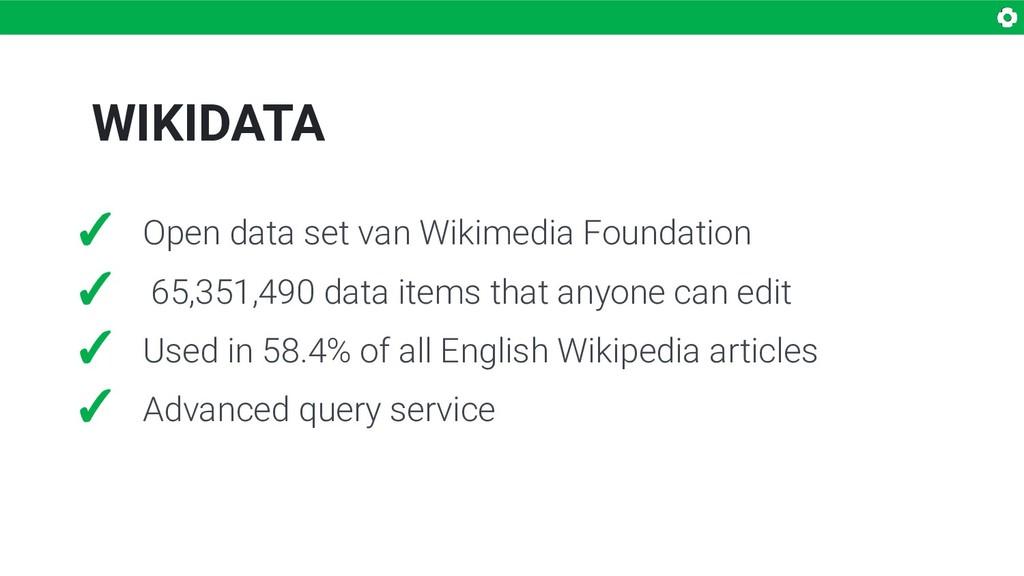 WIKIDATA ✓ Open data set van Wikimedia Foundati...