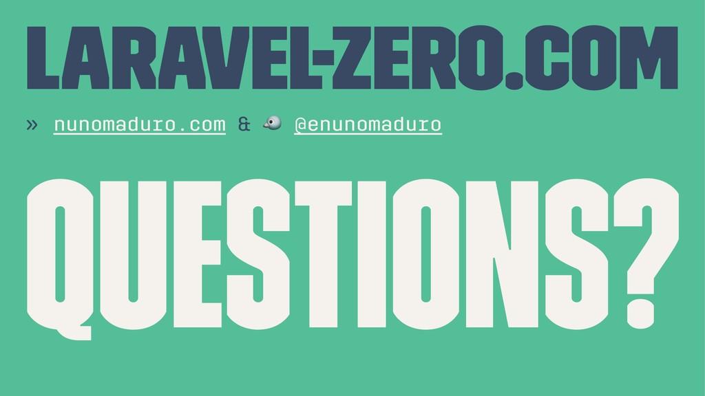 LARAVEL-ZERO.COM » nunomaduro.com & ! @enunomad...