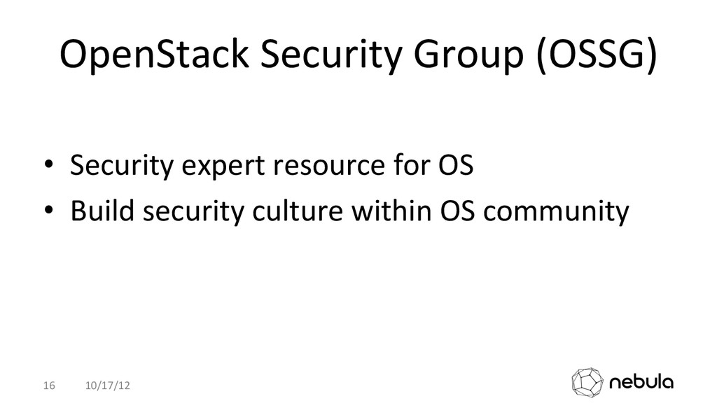 OpenStack Security Group (OSSG)  •...