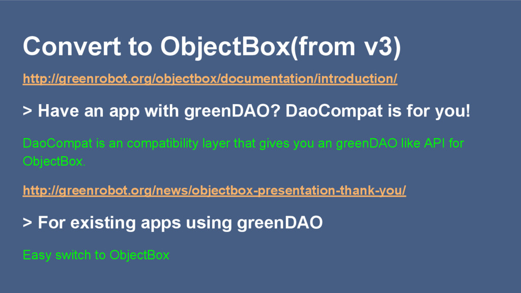Convert to ObjectBox(from v3) http://greenrobot...