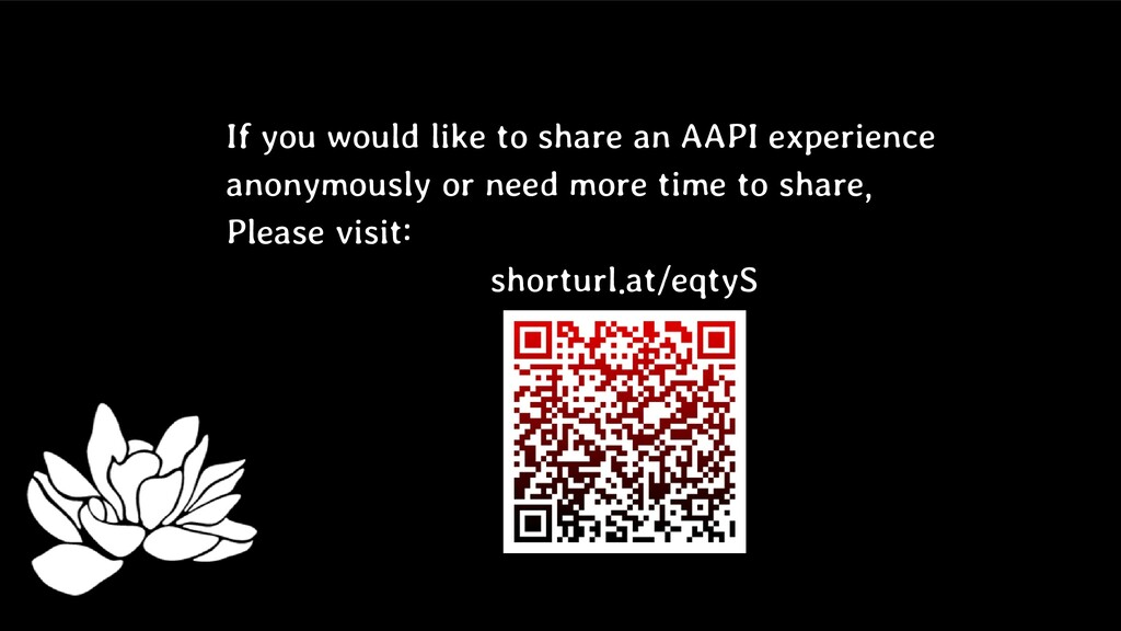 If you would like to share an AAPI experience a...