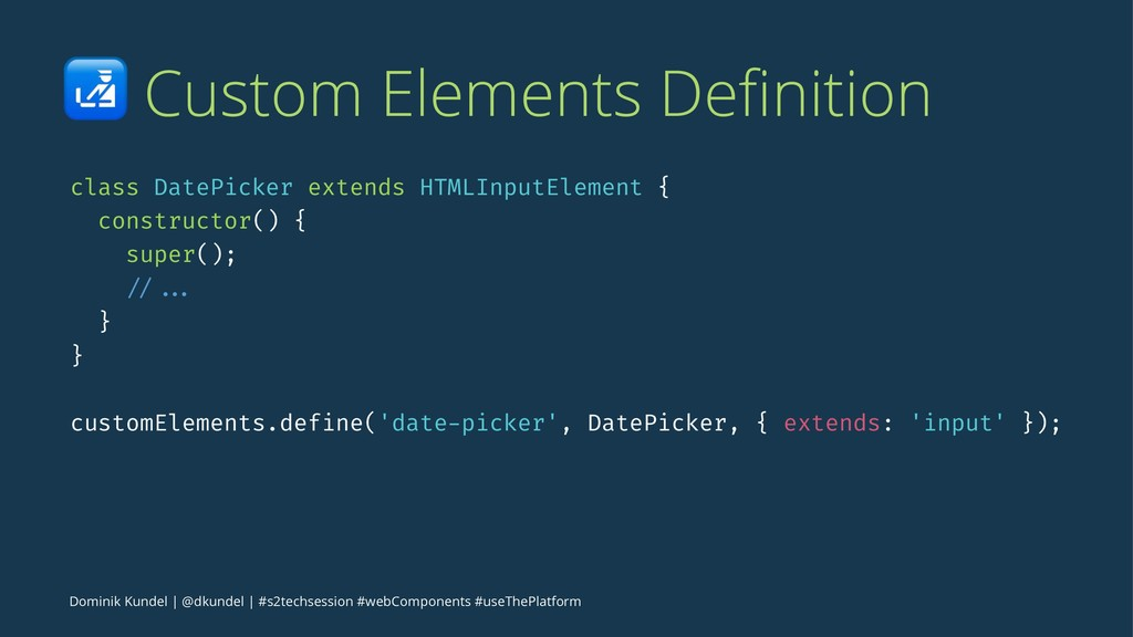 ! Custom Elements Definition class DatePicker ex...