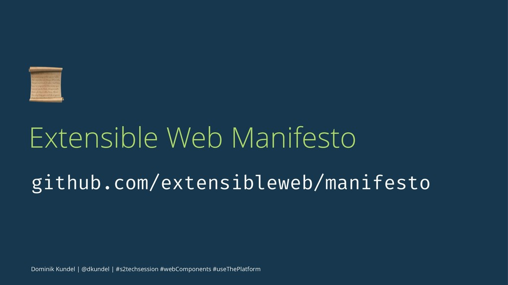 ! Extensible Web Manifesto github.com/extensibl...