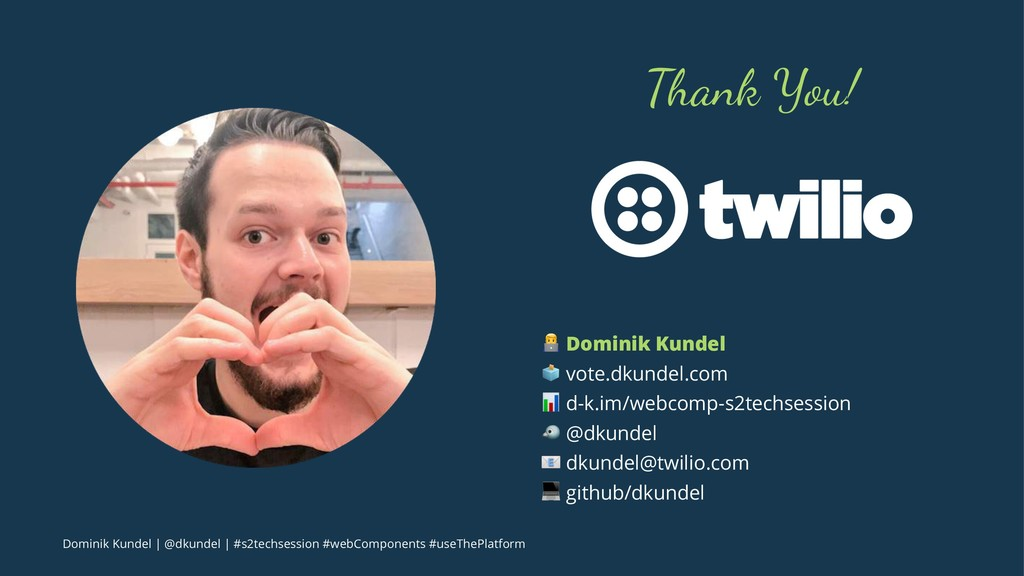 "Thank You! ! Dominik Kundel "" vote.dkundel.com ..."