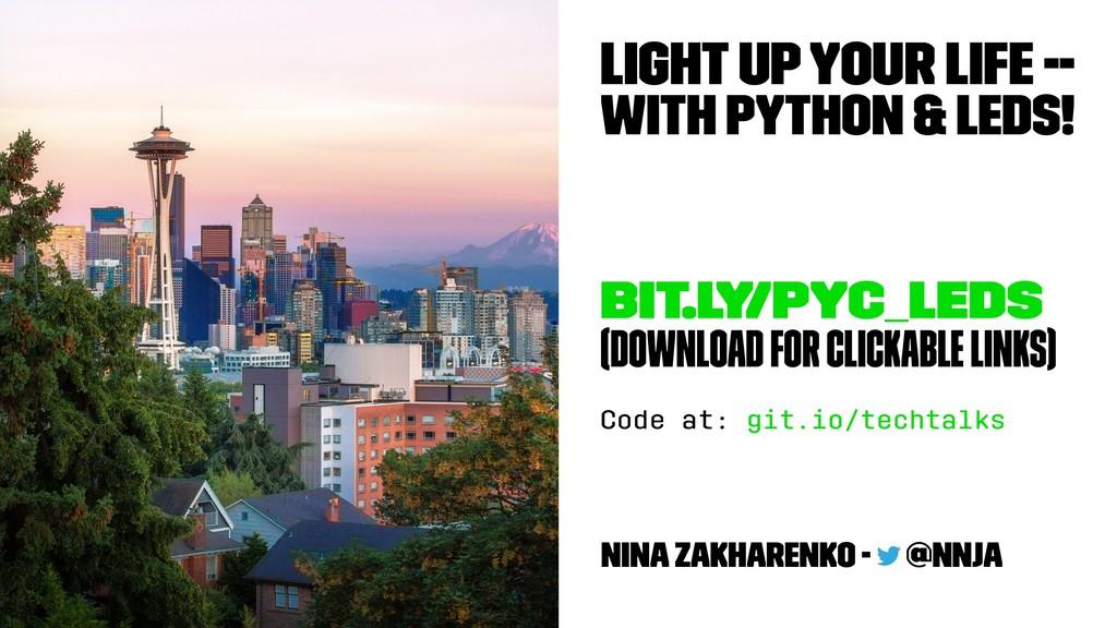 Light Up Your Life -- With Python & LEDs! bit.l...
