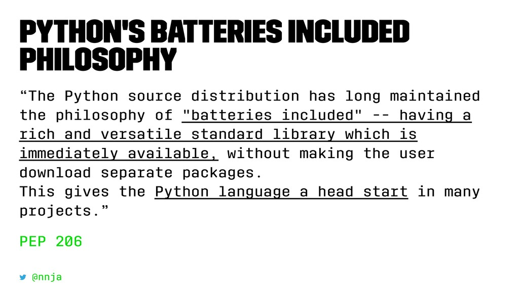 """Python's Batteries Included Philosophy """"The Pyt..."""