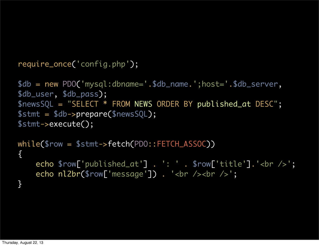 require_once('config.php'); $db = new PDO('mysq...