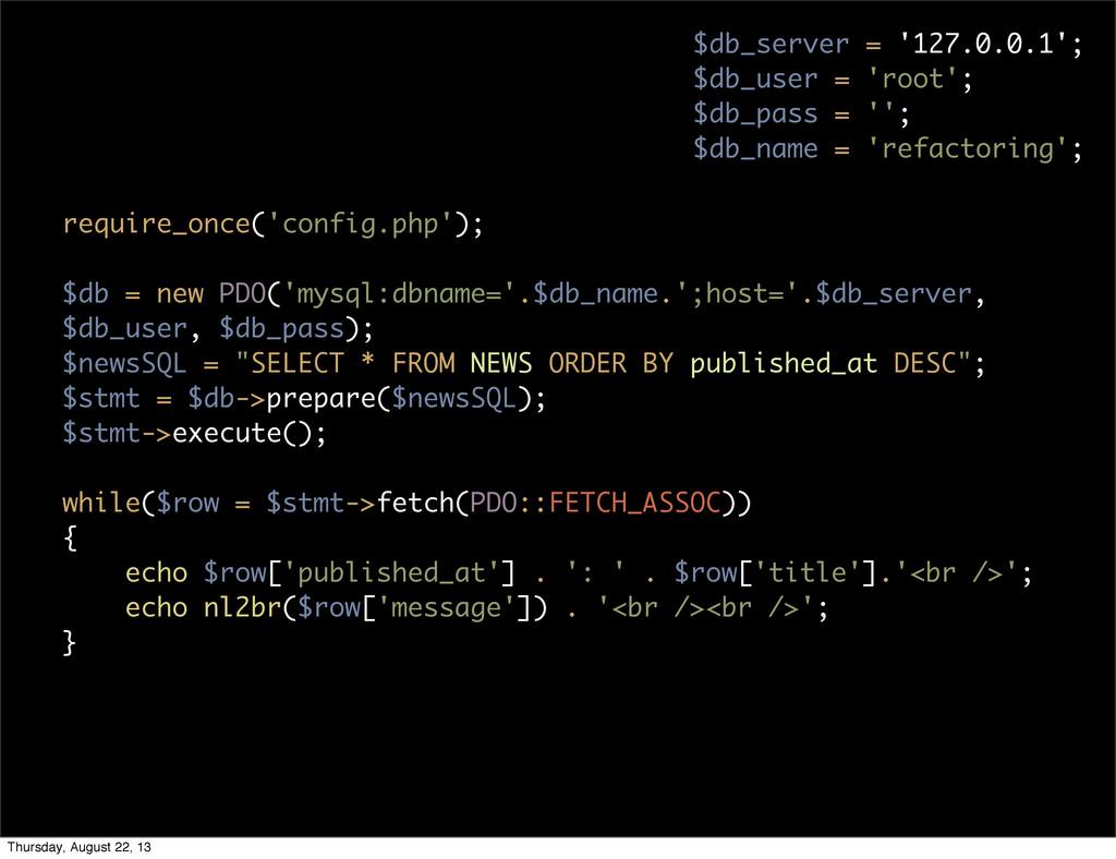 $db_server = '127.0.0.1'; $db_user = 'root'; $d...