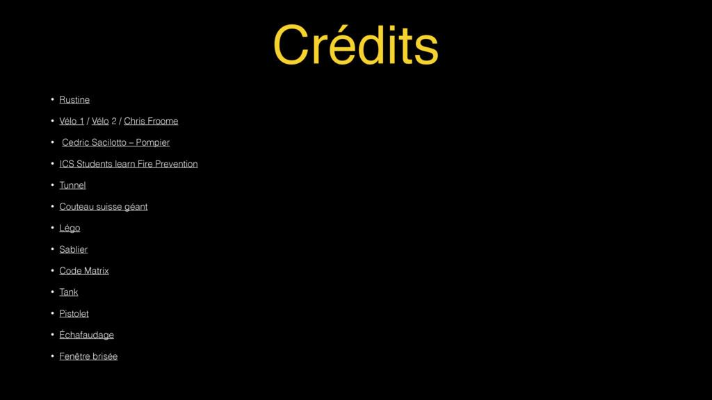 Crédits • Rustine • Vélo 1 / Vélo 2 / Chris Fro...
