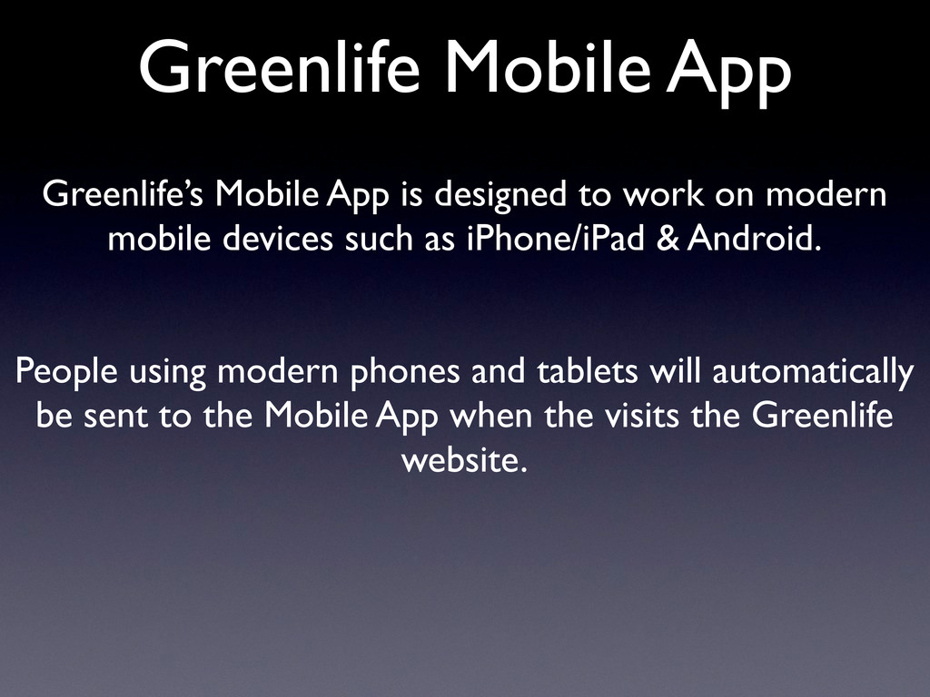 Greenlife Mobile App Greenlife's Mobile App is ...