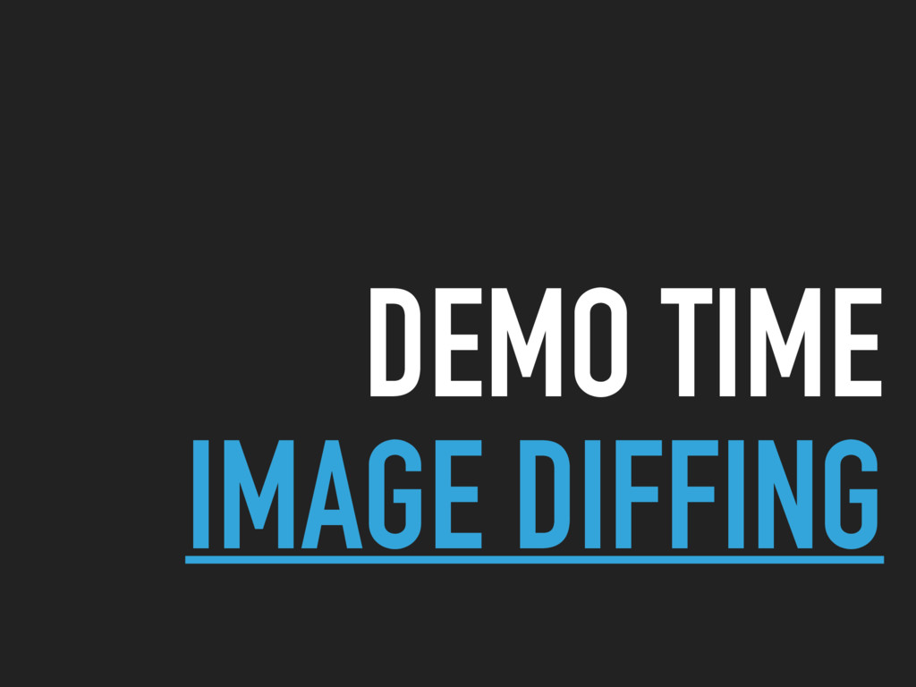 DEMO TIME IMAGE DIFFING