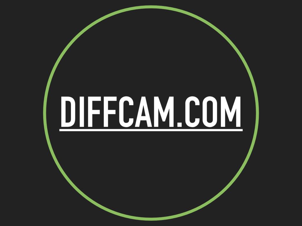 DIFFCAM.COM