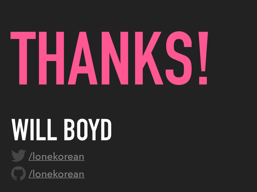 /lonekorean WILL BOYD /lonekorean THANKS!