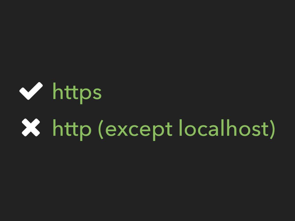 https http (except localhost)