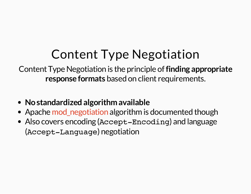 Content Type Negotiation Content Type Negotiati...