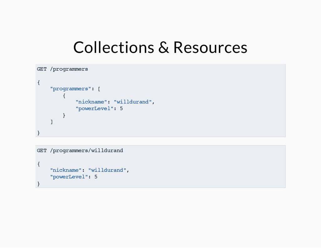 "Collections & Resources GET /programmers { ""pro..."