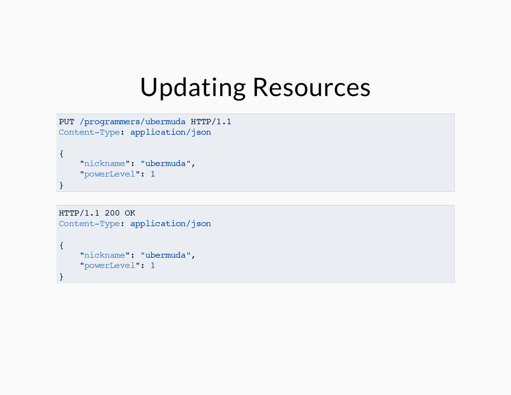 Updating Resources PUT /programmers/ubermuda HT...