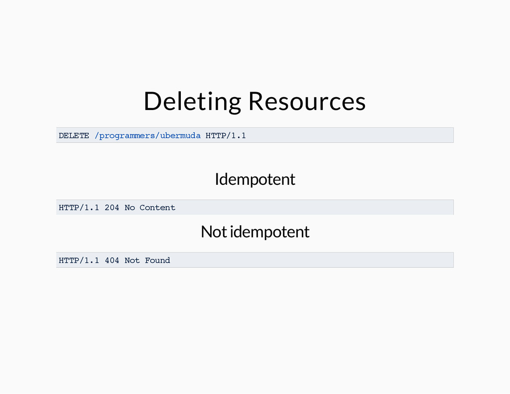 Deleting Resources DELETE /programmers/ubermuda...