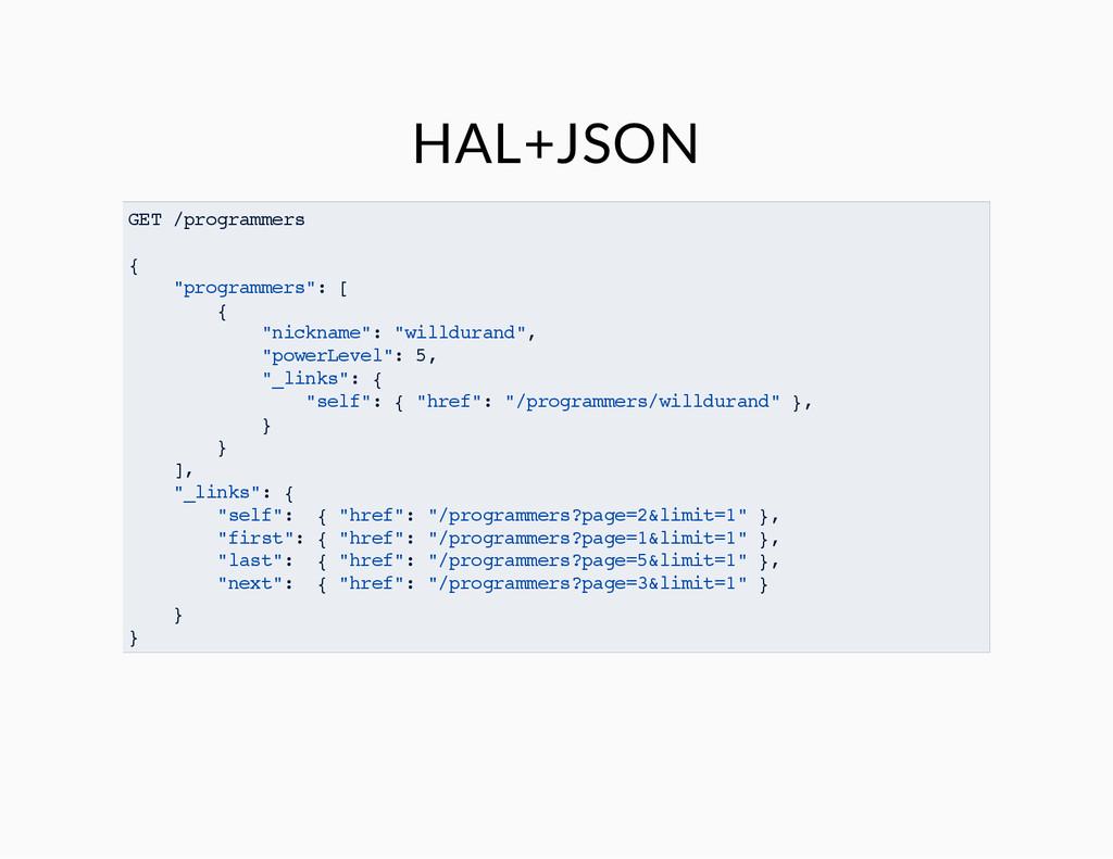 """HAL+JSON GET /programmers { """"programmers"""": [ { ..."""