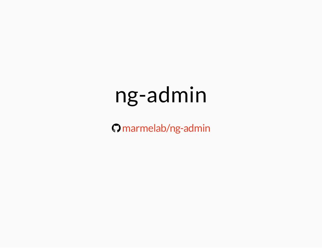 ng-admin ® marmelab/ng-admin