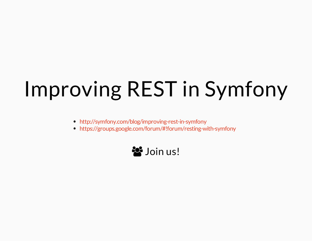 Improving REST in Symfony http://symfony.com/bl...