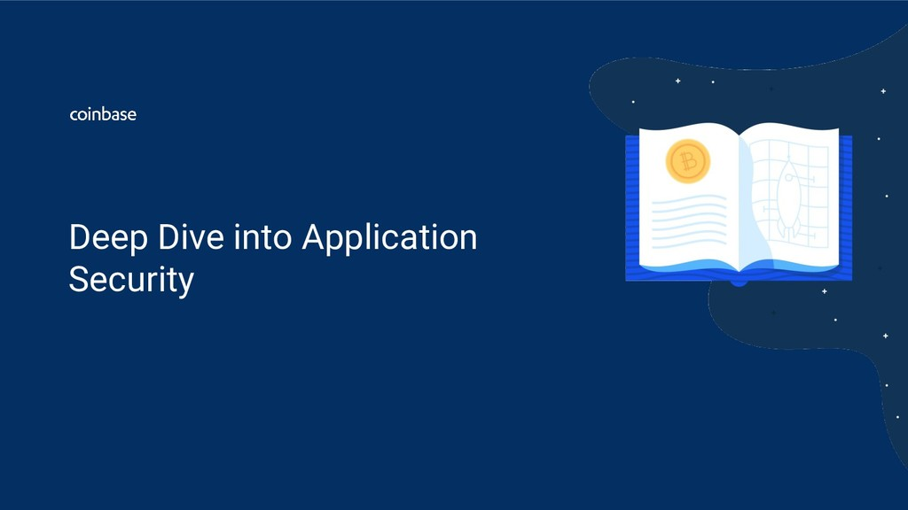 Deep Dive into Application Security