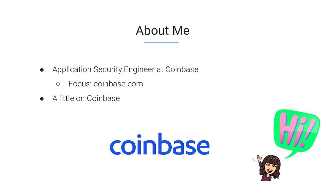 CONFIDENTIAL About Me ● Application Security En...