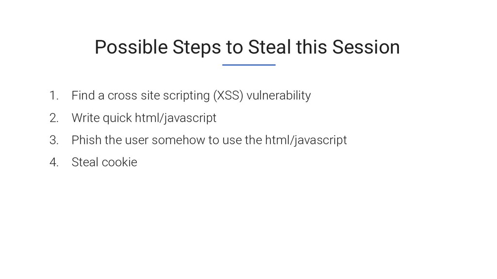 Possible Steps to Steal this Session 1. Find a ...